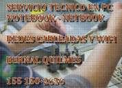 Servicio tecnico especializado en pc notebook netbook bernal redes wifi y cabl- 1551502656