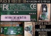 Vendo placa de vídeo 1gb sin funcionar