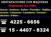 Destapaciones con maquinas   lanus  42256656 - 15-44078324
