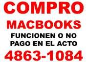 Macbooks  y toda la linea apple adquiero y abono efectivo  en el acto teléfono 4863-1084