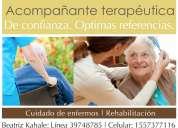 Acompañante terapéutica y cuidado de enfermos con 20 años de experiencia.