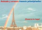 ¡arrancá francés y empezá a hablar! francés princi