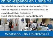 Intérprete traductor chino español en hebei, shand