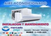 Instalaciones de aire acondicionados y mantenimientos
