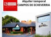 Alquiler temporal barrio campos de echeverria en esteban echeverría