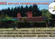Vendo complejo turistico de cabañas en san luis